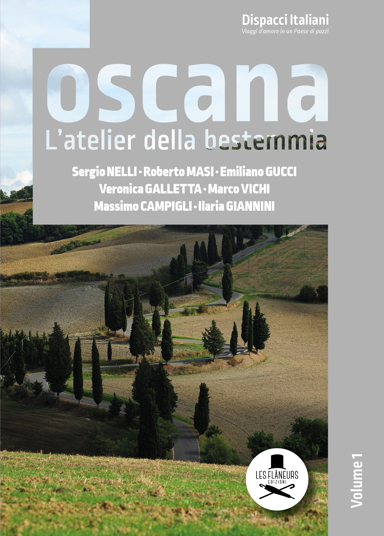 """""""Toscana. L'atelier della bestemmia"""" è il primo volume di una collana tutta da leggere"""